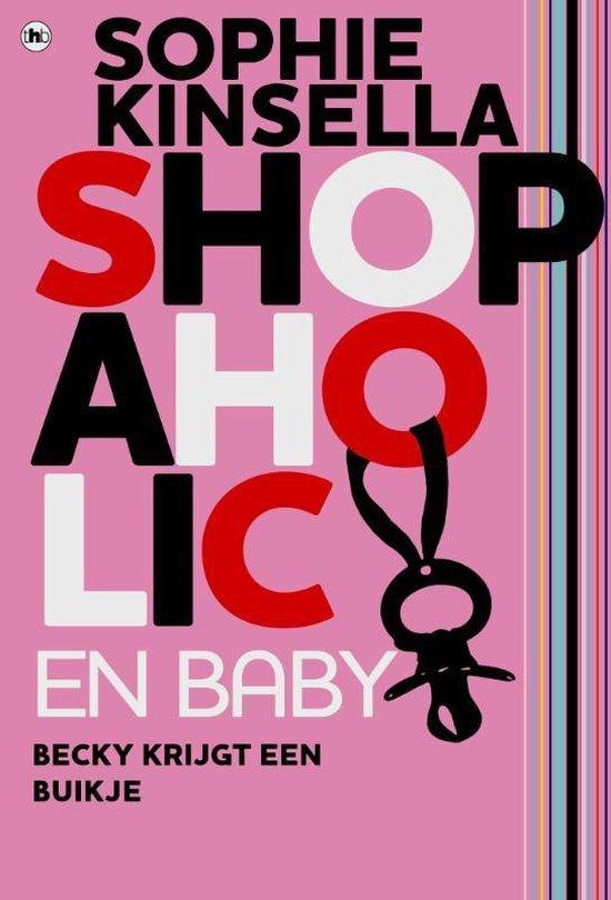 Shopaholic en baby - Auteur Sophie Kinsella  