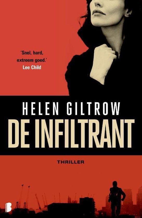 De infiltrant - Helen Giltrow  
