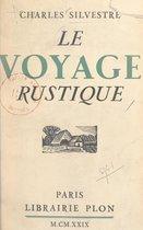 Le voyage rustique