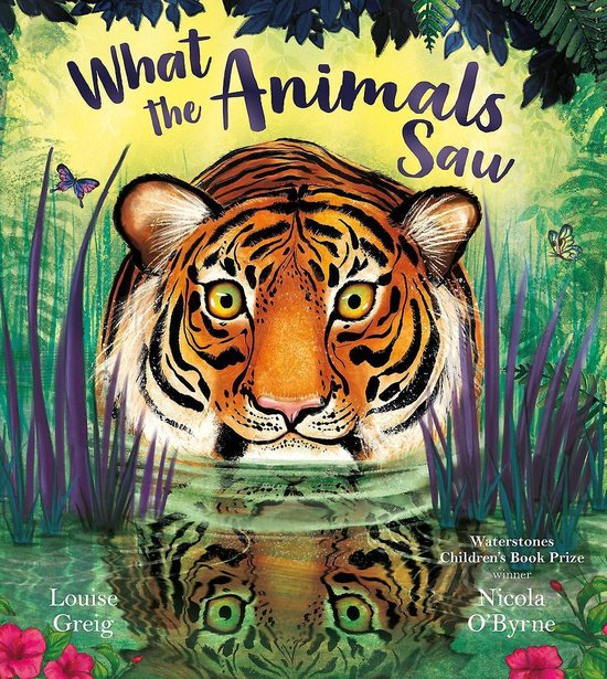 Boek cover What the Animals Saw van Louise Greig (Paperback)