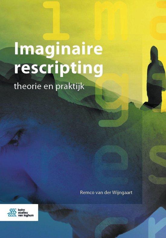 Imaginaire rescripting - Remco van der Wijngaart | Fthsonline.com