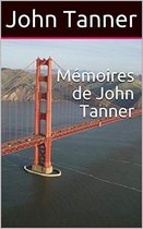 Mémoires de John Tanner
