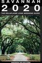 Savannah: The Delaplaine 2020 Long Weekend Guide