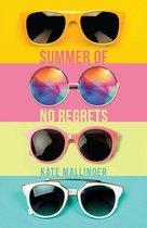 Summer of no Regrets