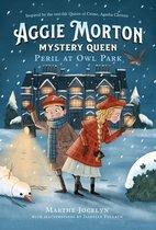 Aggie Morton, Mystery Queen: Peril at Owl Park