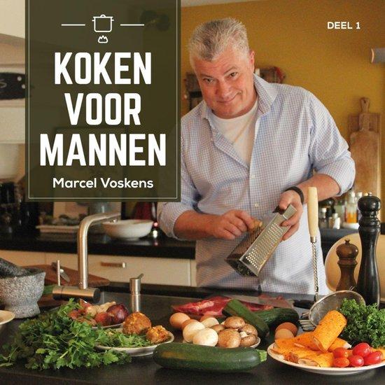 Koken voor mannen - Marcel Voskens |