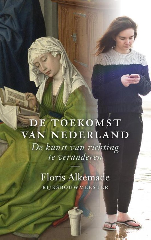 Boek cover De toekomst van Nederland van Floris Alkemade (Hardcover)