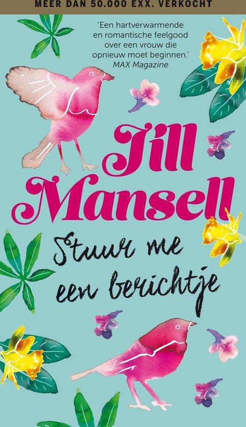 Boek cover Stuur me een berichtje van Jill Mansell (Paperback)