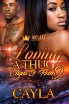 Loving a Thug 2