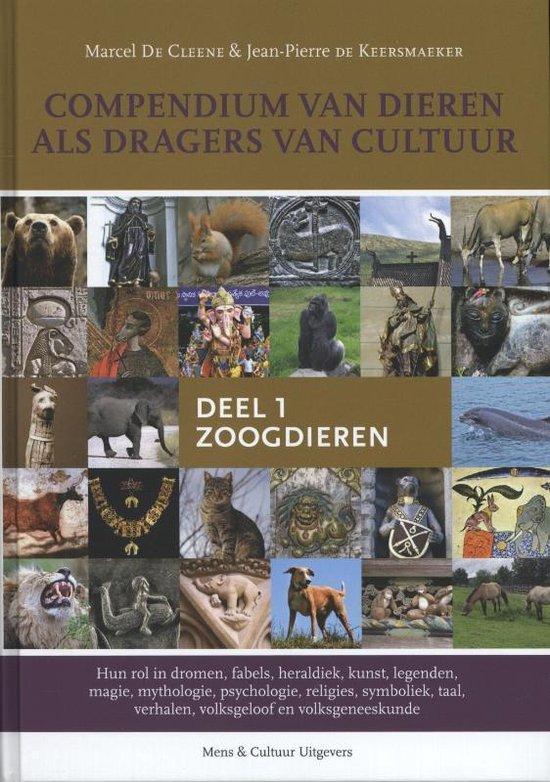 Compendium van dieren als dragers van cultuur 1 Zoogdieren - Marcel de Cleene |