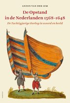 De opstand in de Nederlanden 1568-1648