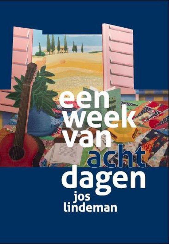 Een week van acht dagen - Jos Lindeman   Fthsonline.com