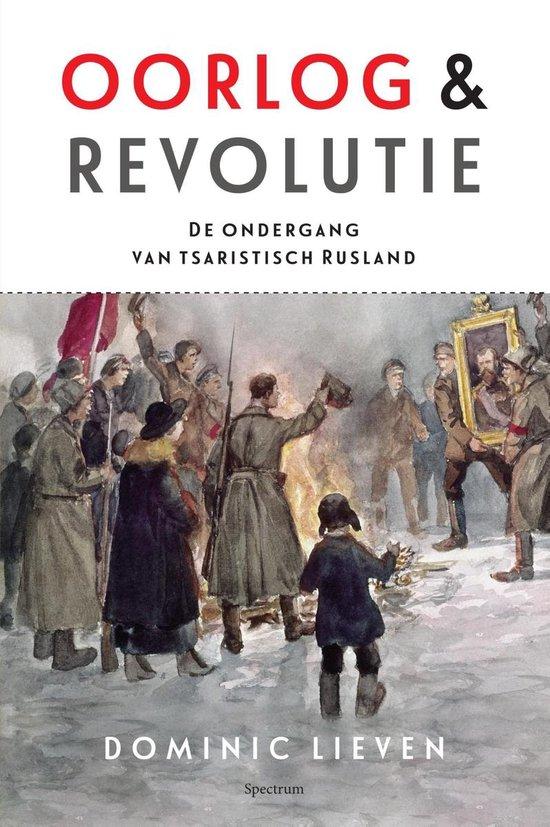 Oorlog & revolutie - Dominic Lieven |