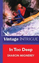 Omslag In Too Deep (Mills & Boon Vintage Intrigue)