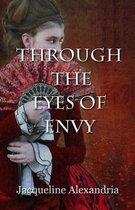 Through the Eyes of Envy