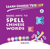 Learn Chinese Visually 8: More Ways to Spell Chinese Words