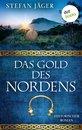 Das Gold des Nordens - Die Silberkessel-Saga - Band 2