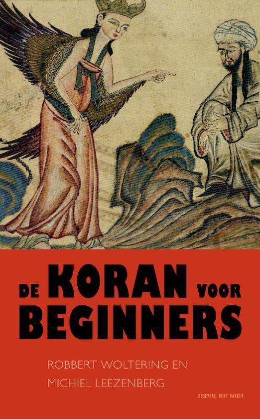 De koran voor beginners - Robbert Woltering |