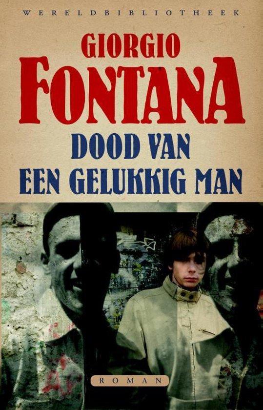 Dood van een gelukkig man - Giorgio Fontana |