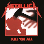 CD cover van Kill Em All  (Remastered) van Metallica