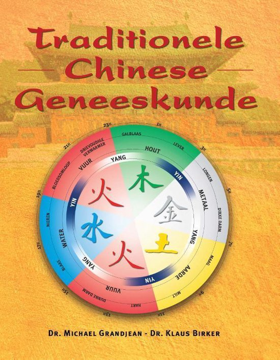 Traditionele Chinese geneeskunde - Michael Grandjean |
