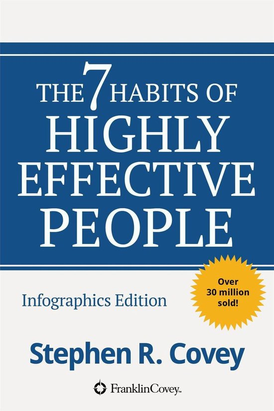 Boek cover The 7 Habits of Highly Effective People Infographics edition van Stephen Covey (Onbekend)
