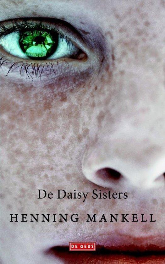 De Daisy sisters - Henning Mankell |