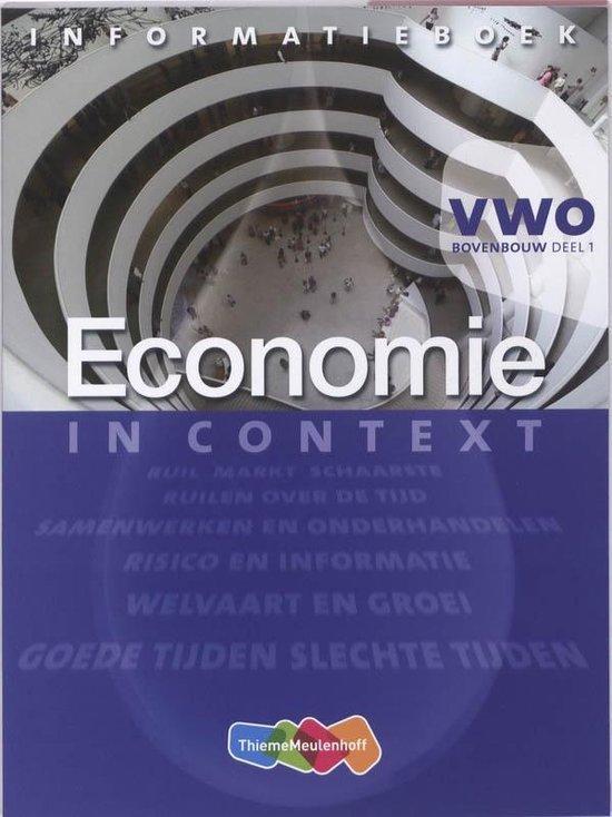 Economie in Context VWO Tweede fase Informatieboek 1 - Ton Bielderman pdf epub