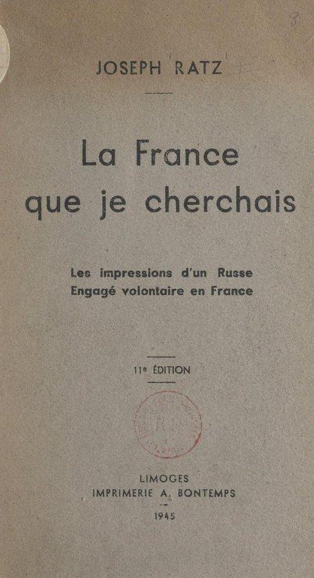 La France que je cherchais