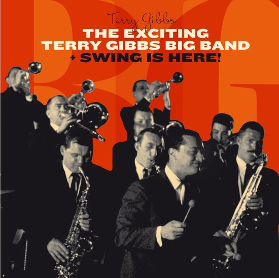 Exciting Terry Gibbs Big Band/Swing Is Here