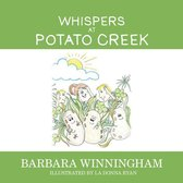 Whispers at Potato Creek