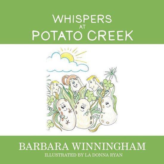 Whispers at Potato Creek