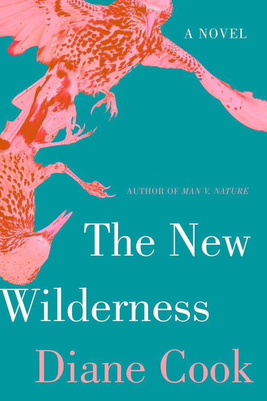 Boek cover The New Wilderness van Diane Cook (Onbekend)
