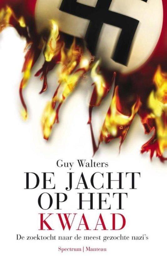 De jacht op het kwaad - Guy Walters |