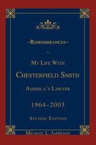 Remembrances: My Life with Chesterfield Smith