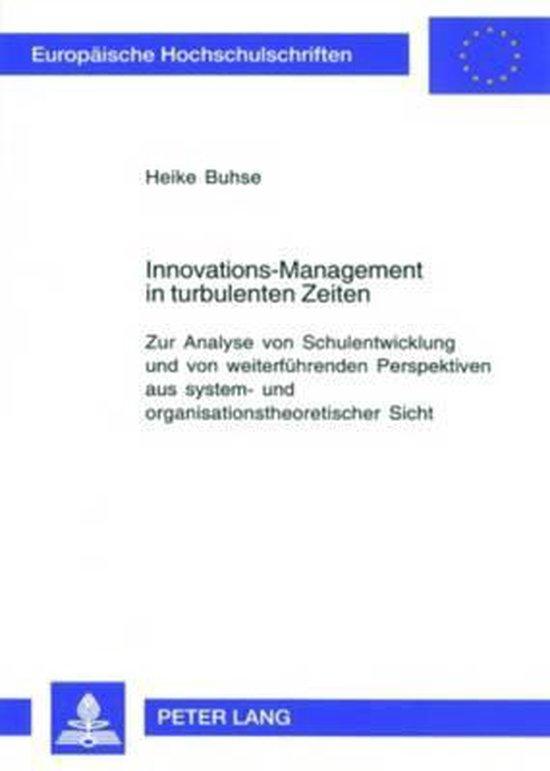 Innovations-Management in Turbulenten Zeiten