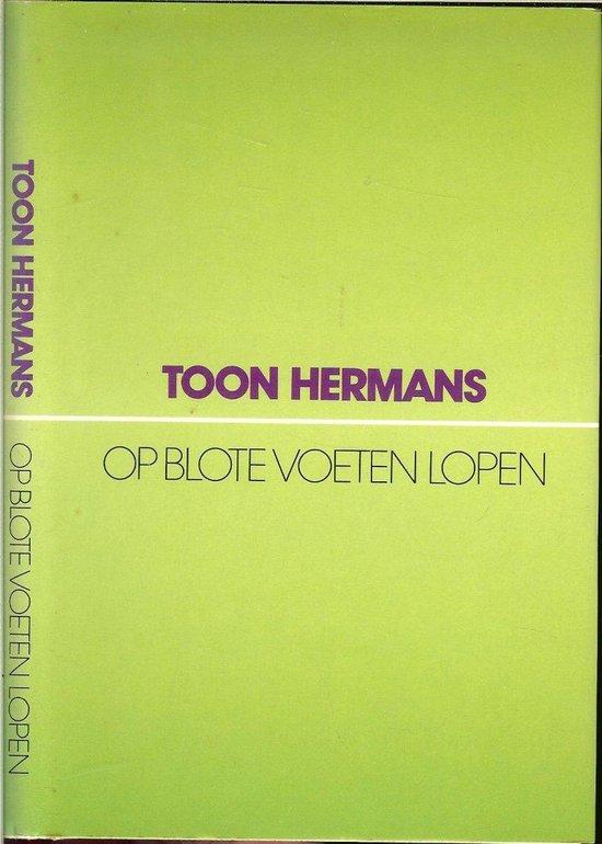 Op blote voeten lopen - Toon Hermans |