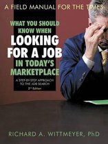 What You Should Know When Looking for a Job in Today's Marketplace