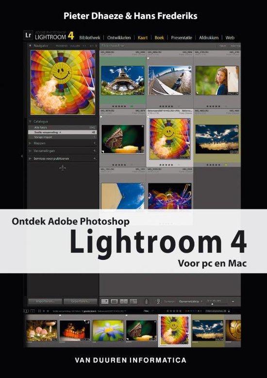 Ontdek! - Adobe Photoshop Lightroom 4 - Pieter Dhaeze |