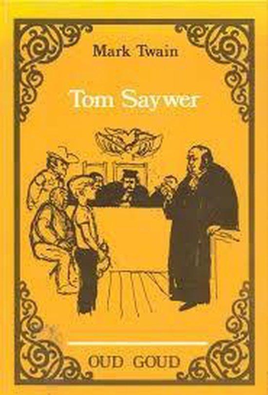 Tom sawyer oud goud - Mark Twain | Readingchampions.org.uk