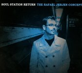 The Rafael Jerjen Concept - Soul Station Return