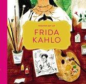 Vrouwen met lef 2 -   Frida Kahlo