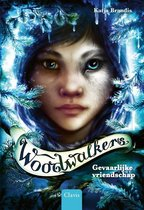 Woodwalkers 2 -   Gevaarlijke vriendschap