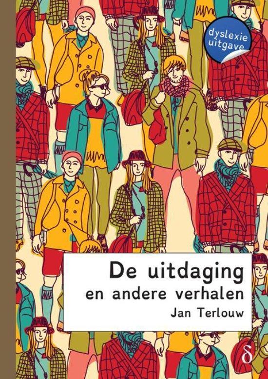 De uitdaging en andere verhalen - Jan Terlouw  
