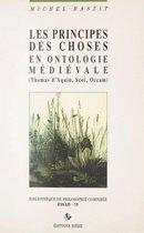 Les principes des choses en ontologie médiévale : Thomas d'Aquin, Scot, Occam