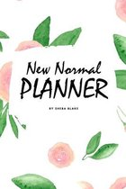 The 2021 New Normal Planner (6x9 Softcover Planner / Journal / Log Book)