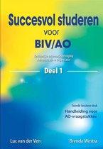 Succesvol studeren  -  Succesvol studeren voor BIV/AO 1