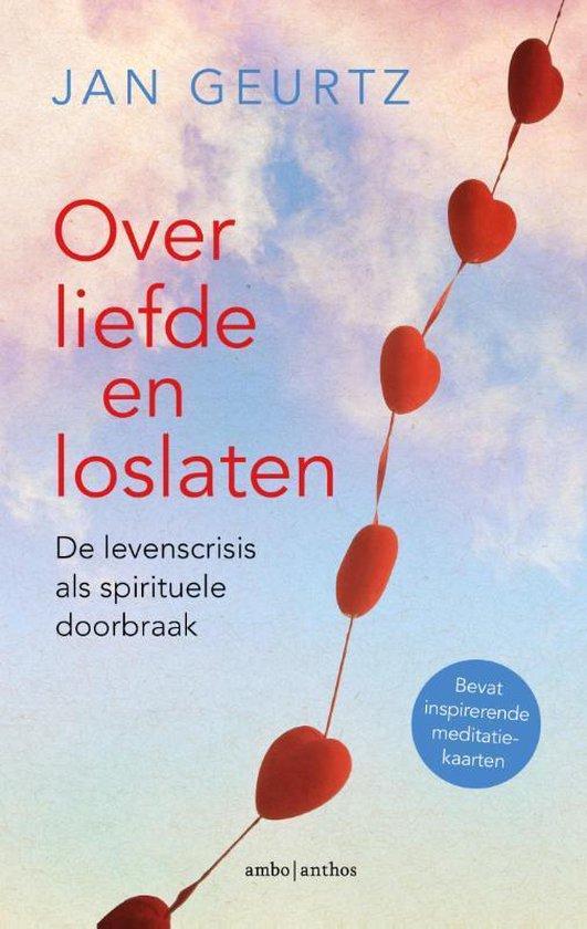 Boek cover Over liefde en loslaten van Jan Geurtz (Paperback)