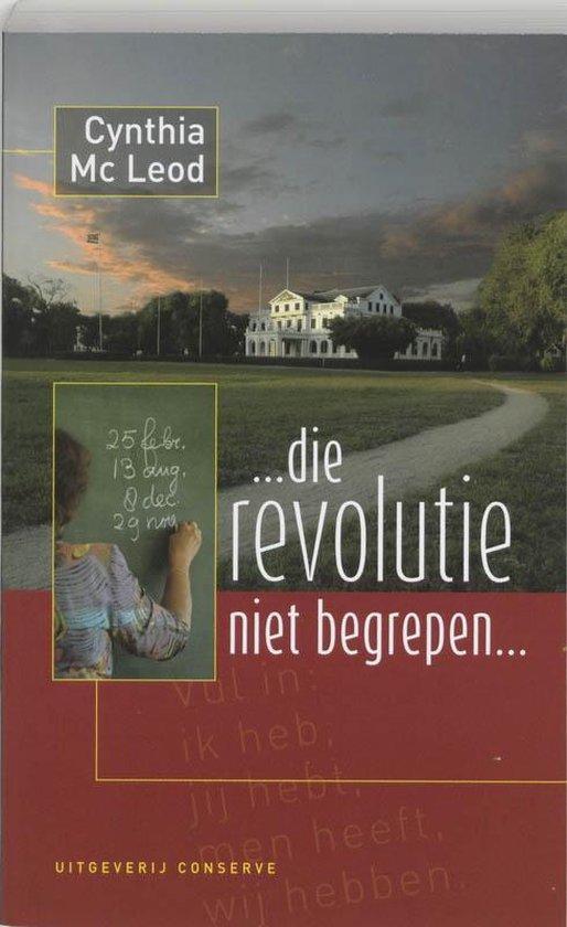 Cover van het boek '... die revolutie niet begrepen !...' van C. MacLeod