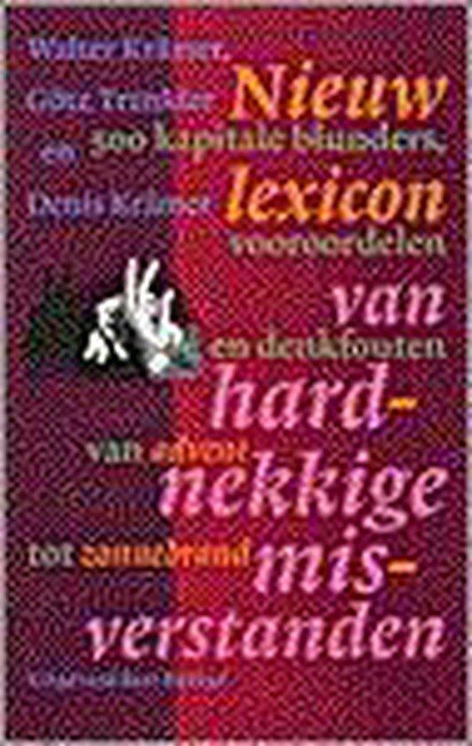 Nieuw lexicon van hardnekkige misverstanden - Walter Kramer |
